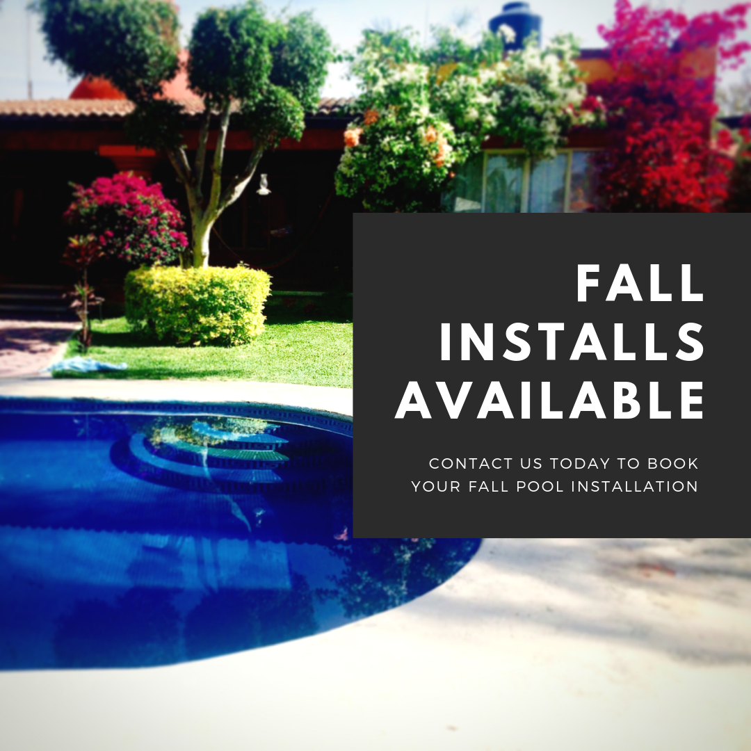 FALL INSTALLS AVAILABLE